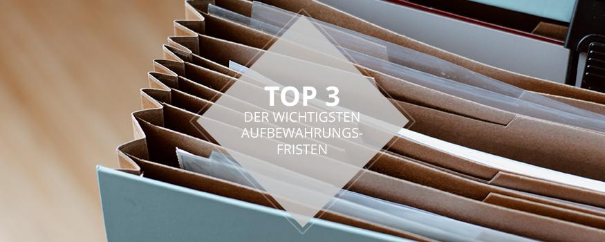 TOP3_Aufbewahrungsfristen